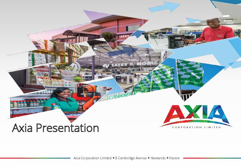 Axia Corporation Limited (AXIA.zw) 2019 Presentation